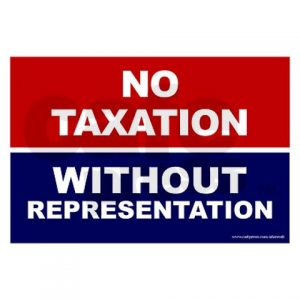 no_taxation_without_representation_yard_sign